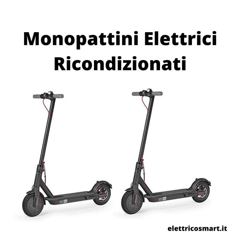 monopattino elettrico ricondizionato