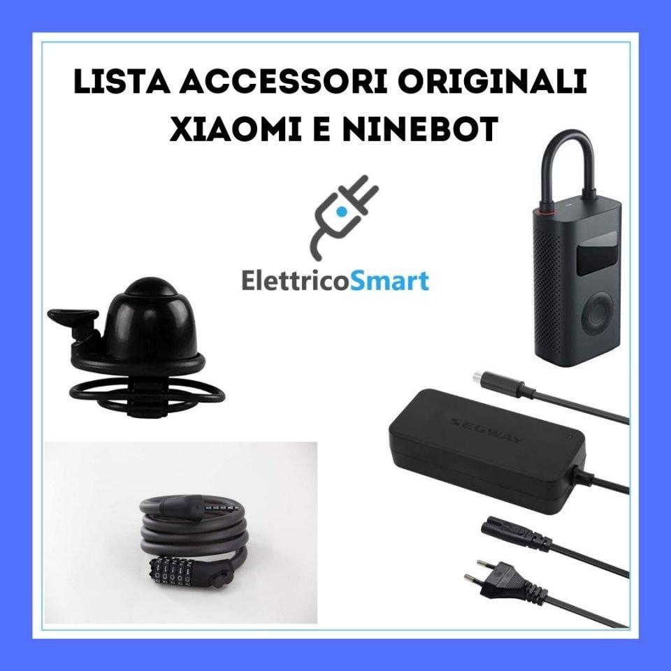 lista elenco Accessori per Monopattino Elettrico Originali Xiaomi e Ninebot